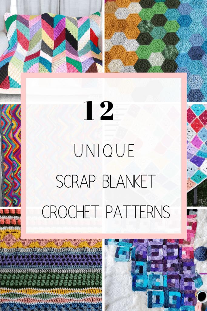 crochet scrap blanket patterns and ideas
